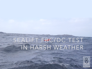 Sealift FRC Harsh weather test