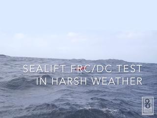 Sealift FRC Harsh weather test
